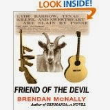 http://www.amazon.com/Friend-Devil-Brendan-McNally-ebook/dp/B004VXK1LK/ref=sr_1_4?ie=UTF8&qid=1383852652&sr=8-4&keywords=friend+of+the+devil
