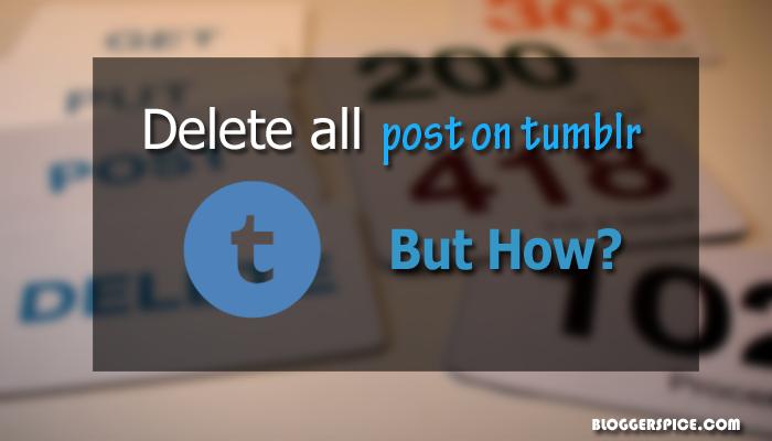 delete tumblr blog posts