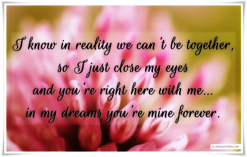 I Know In Reality We Can't Be Together, Picture Quotes, Love Quotes, Sad Quotes, Sweet Quotes, Birthday Quotes, Friendship Quotes, Inspirational Quotes, Tagalog Quotes