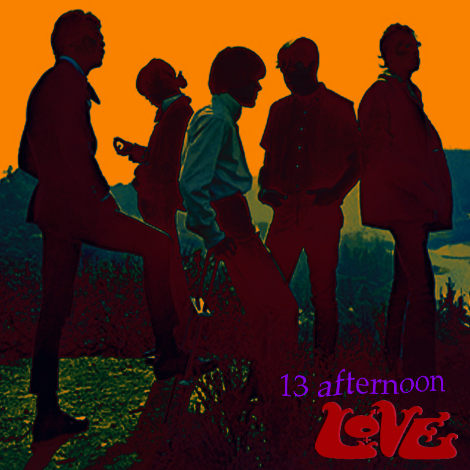 LOVE - 13 afternoon