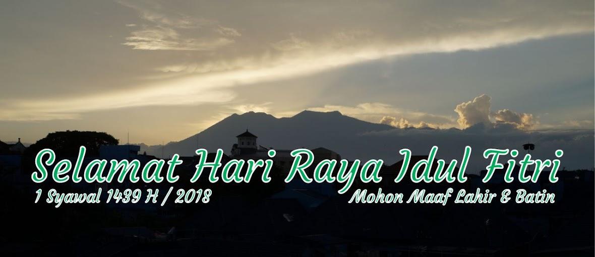 Selamat Hari Raya Idul Fitri 1439H/2018
