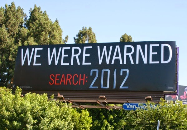 We were warned 2012 teaser billboard