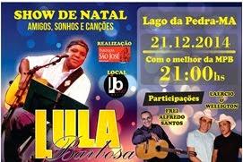 SHOW DE NATAL EM LAGO DA PEDRA