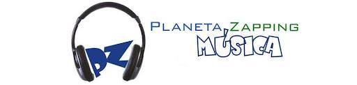 Planeta Zapping Música