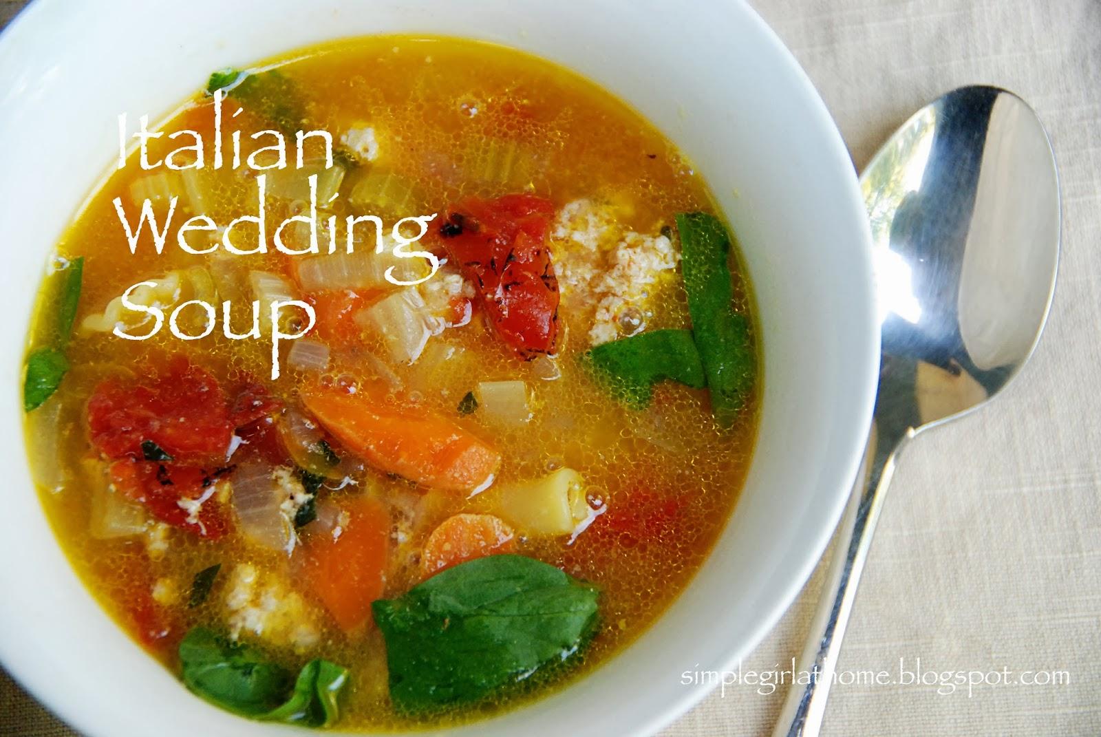 Simple Girl Italian Wedding Soup