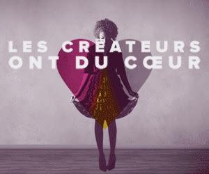 LES CREATEURS ONT DU COEUR