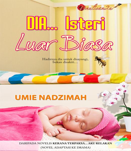 novel Dia... Isteri Luar Biasa Drama
