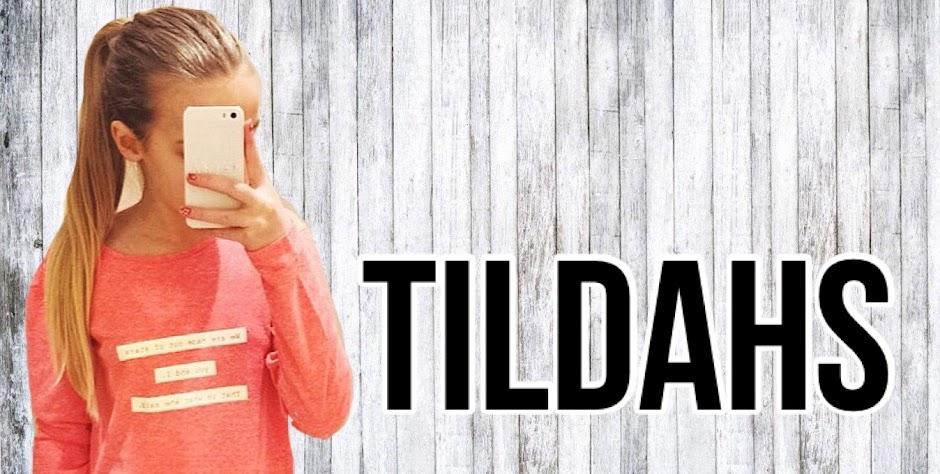 Tildahs liv