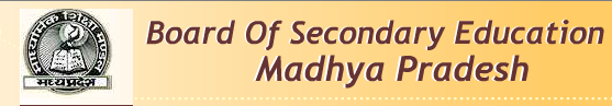 Madhya Pradesh Board of School Education(MPBSE)