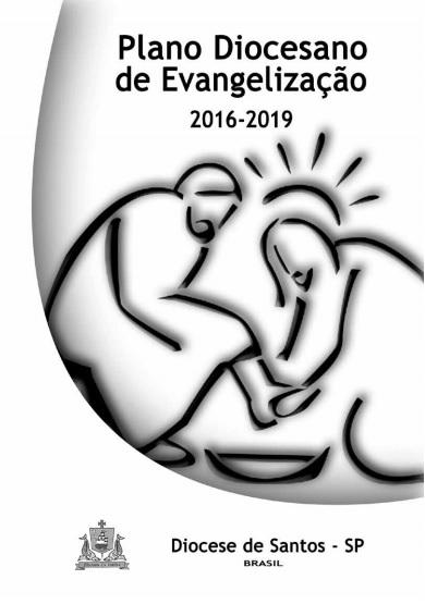 Plano Diocesano de Evangelização 2016-2019