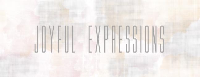 Joyful Expressions.