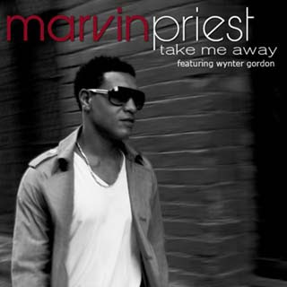 Marvin Priest - Take Me Away ft. Wynter Gordon Lyrics | Letras | Lirik | Tekst | Text | Testo | Paroles - Source: musicjuzz.blogspot.com