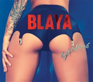 Blaya, Superfresh, mixtape, EP download