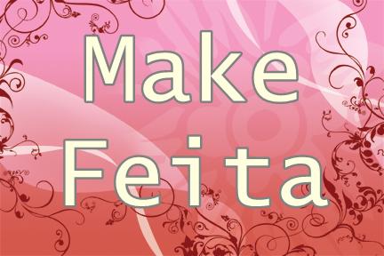 Make Feita
