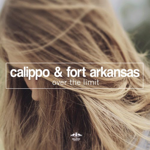 Calippo & Fort Arkansas - Over The Limit