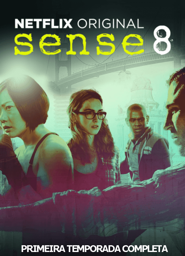 Sense8 1ª Temporada Torrent - WEB-DL 1080p Dual Áudio (2015)