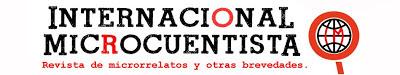 Internacional Microcuentista. Revista en red sobre microrrelato.