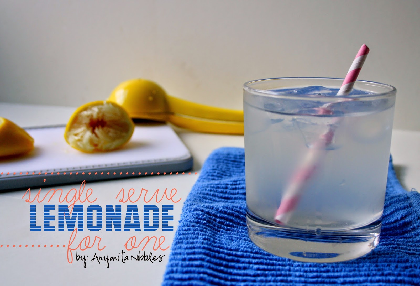 American Style Single Serve Lemonade for One from Anyonita Nibbles