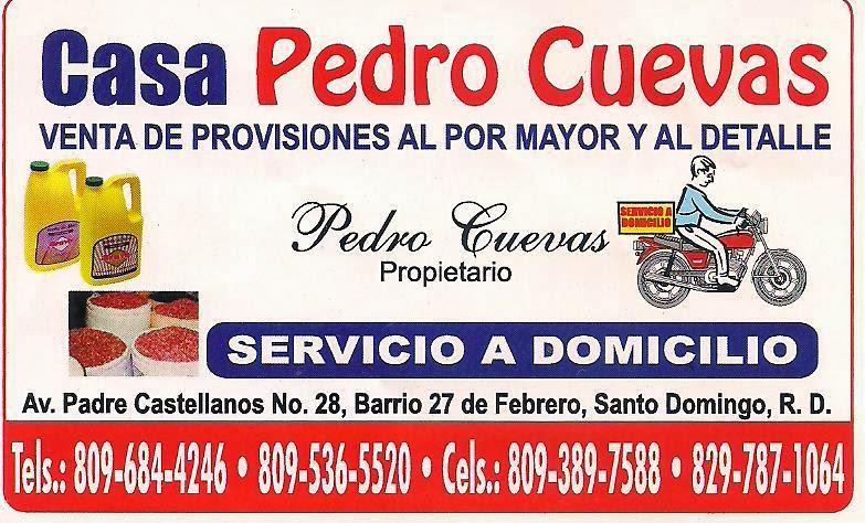 CASA PEDRO CUEVAS - VENTA DE PROVISIONES AL POR MAYOR Y DETALLE  y de ALIMENTO PARA GALLOS DE PELEA