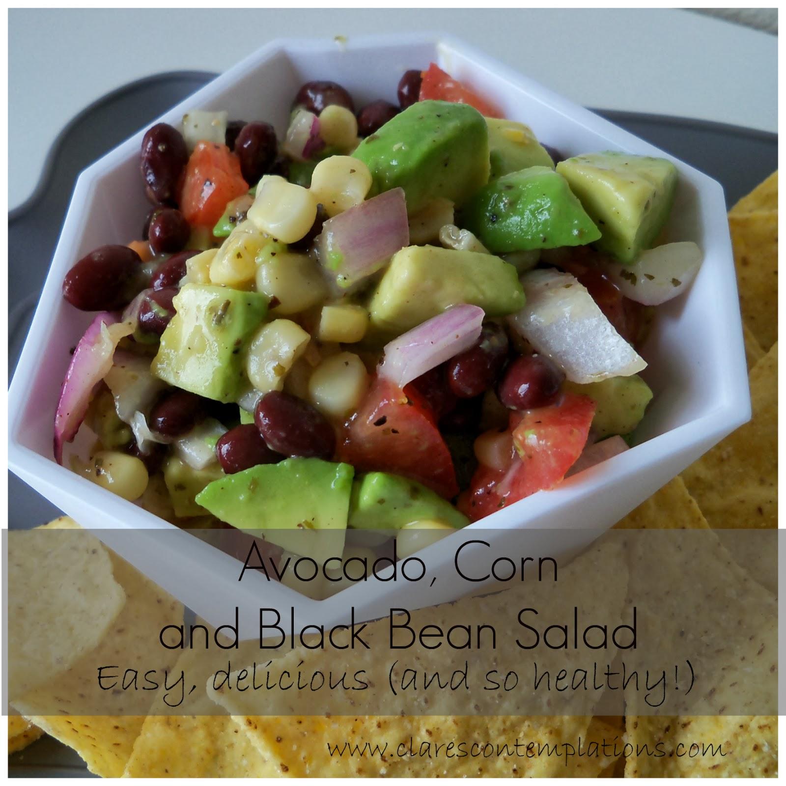Clare's Contemplations: Avocado, Corn and Black Bean Salad