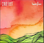 """Cold Feet"""