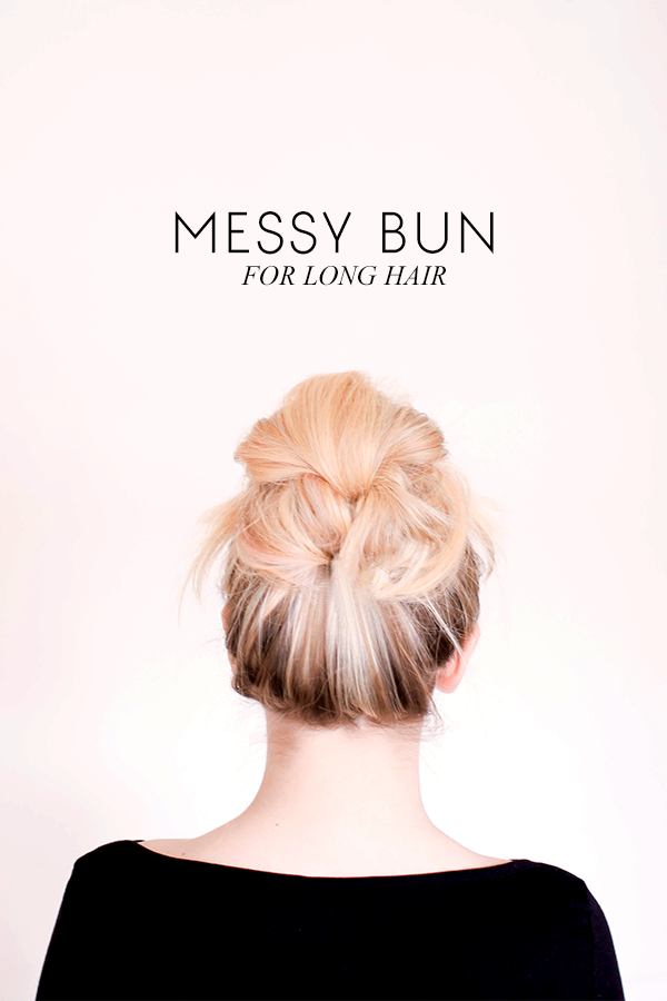 Sitting In Our Tree DIY Messy Bun For Long Hair - Diy bun cover