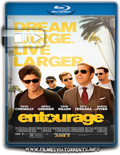 Entourage: Fama e Amizade Torrent - BluRay Rip 720p e 1080p Dual Áudio 5.1