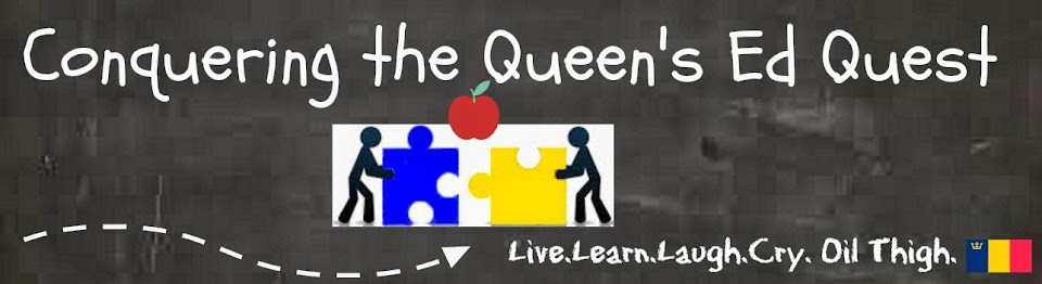 Conquering the Queen's Ed Quest