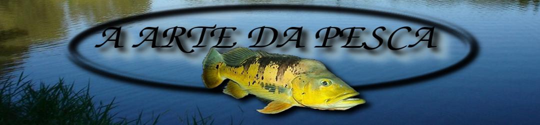 A Arte da Pesca