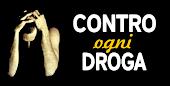 CONTRO OGNI DROGA