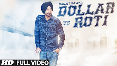 Dollar vs Roti Ranjit Bawa mp3 download video hd mp4