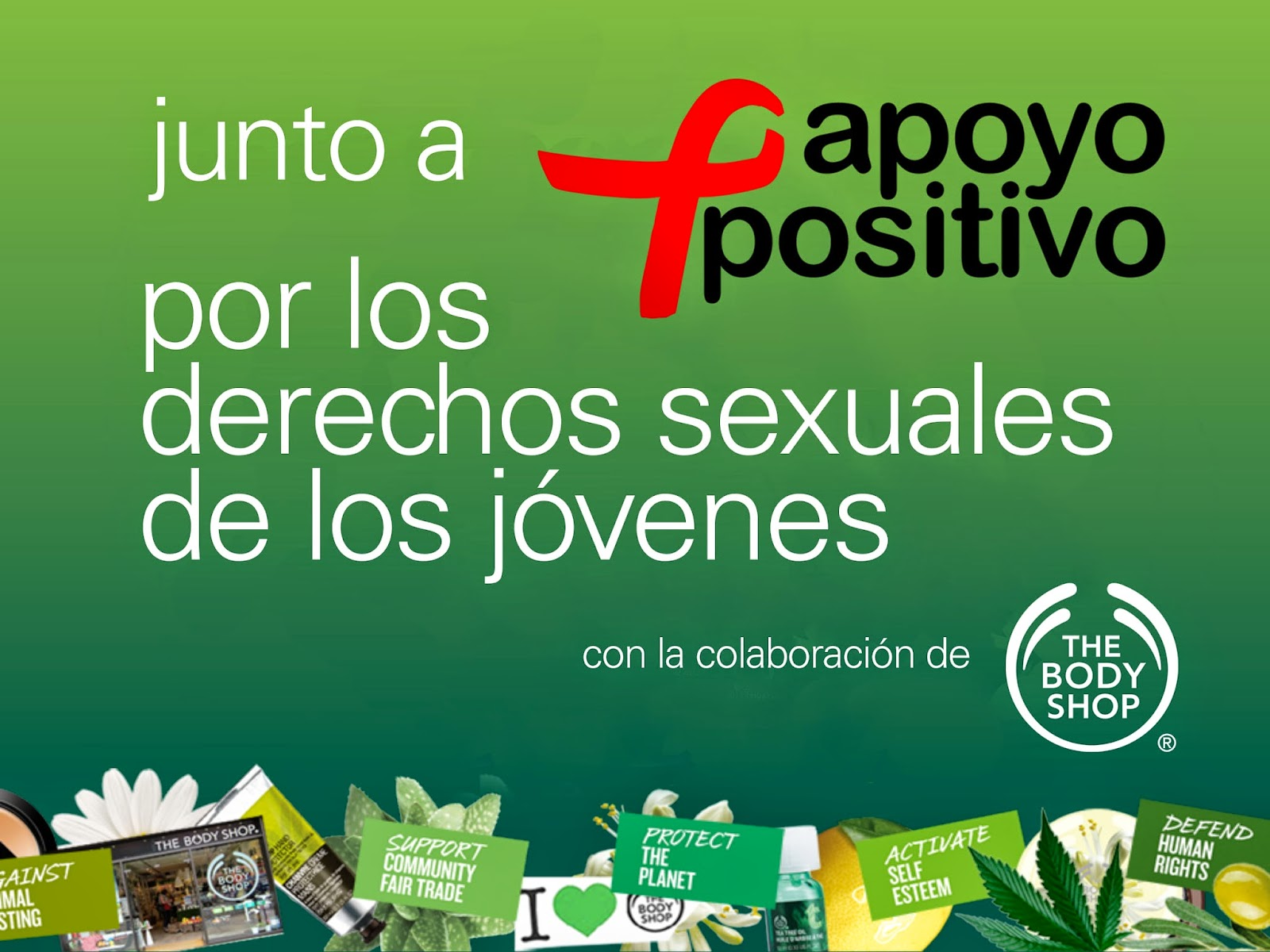 Campaña Apoyo Positivo y The Body Shop