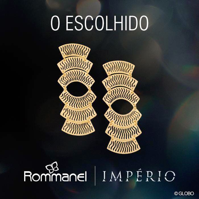 Brinco Rommanel novela Império