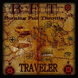 Burning Full Throttle -Traveler 15'