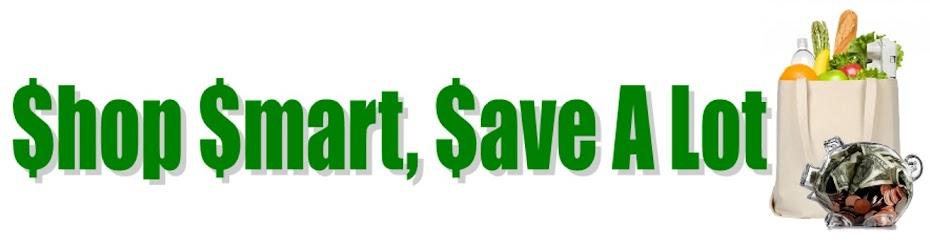 SHOP SMART, SAVE A LOT