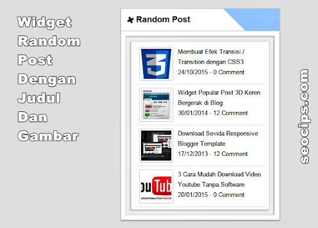 Cara membuat widget Random Post Dengan Gambar/Thumbnails di Blogspot Blogger