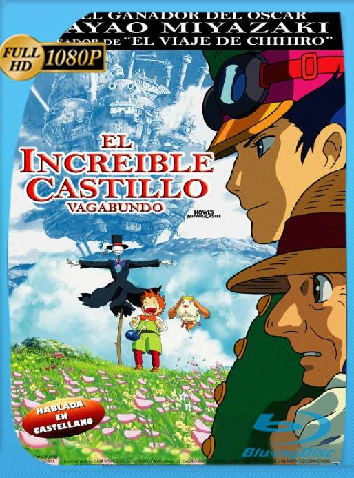EL INCREÍBLE CASTILLO VAGABUNDO (2004) BRRip [1080p] [Latino] [GoogleDrive] [RangerRojo]