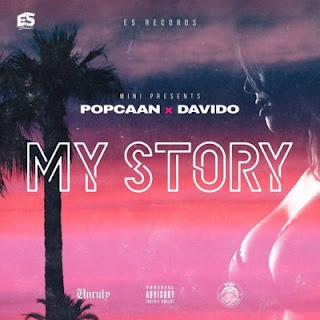 My Story by Davido and Popcaan