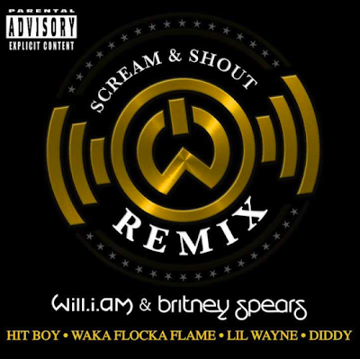 cover del remix de scream & shout de will i am con britney spears diddy waka flocka hit-boy lil wayne