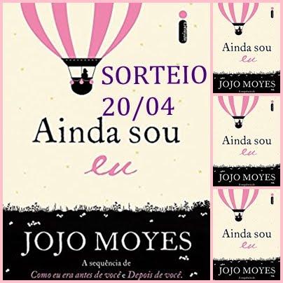 3° Sorteio Livro: Ainda Sou EU - Jojo Moyes