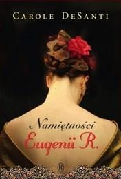 http://lubimyczytac.pl/ksiazka/267489/namietnosci-eugenii-r