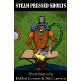 http://www.amazon.com/Steam-Pressed-Shorts-Matt-Cowens-ebook/dp/B00AAXM7WG/ref=sr_1_3?s=digital-text&ie=UTF8&qid=1433235107&sr=1-3