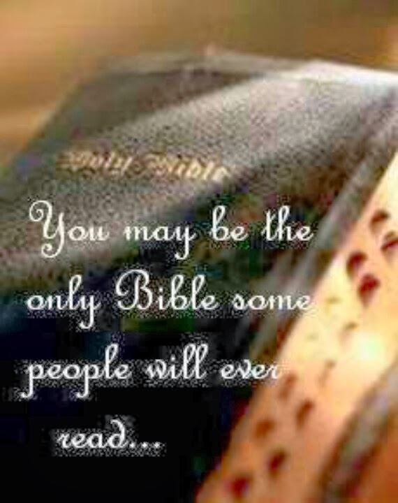 You may be the only bible some people ever read jpg