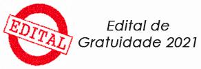 Edital de Gratuidade 2021