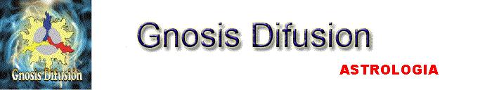 Gnosis Difusion Astrología