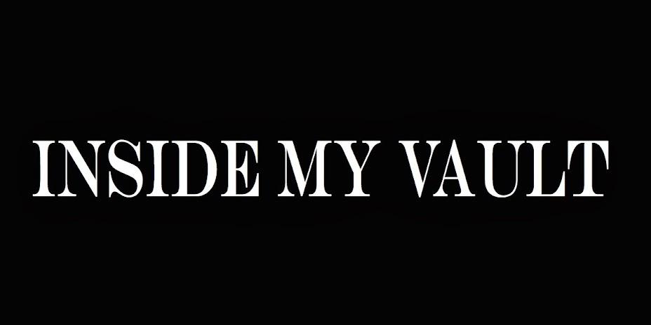 Inside My Vault