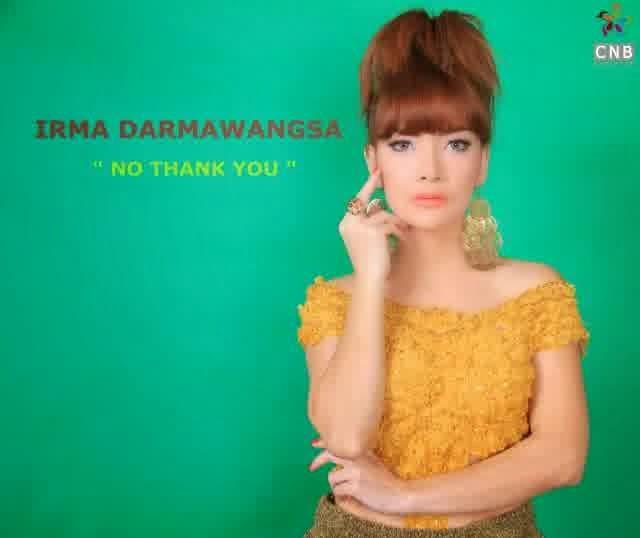 Irma Darmawangsa - No Thank You