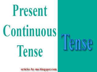 Pengertian Present Continuous Tense