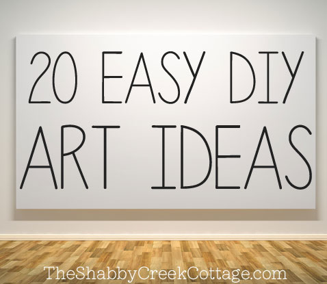 The Shabby Creek Cottage | Decorating | Craft Ideas | DIY: 20 ways ...