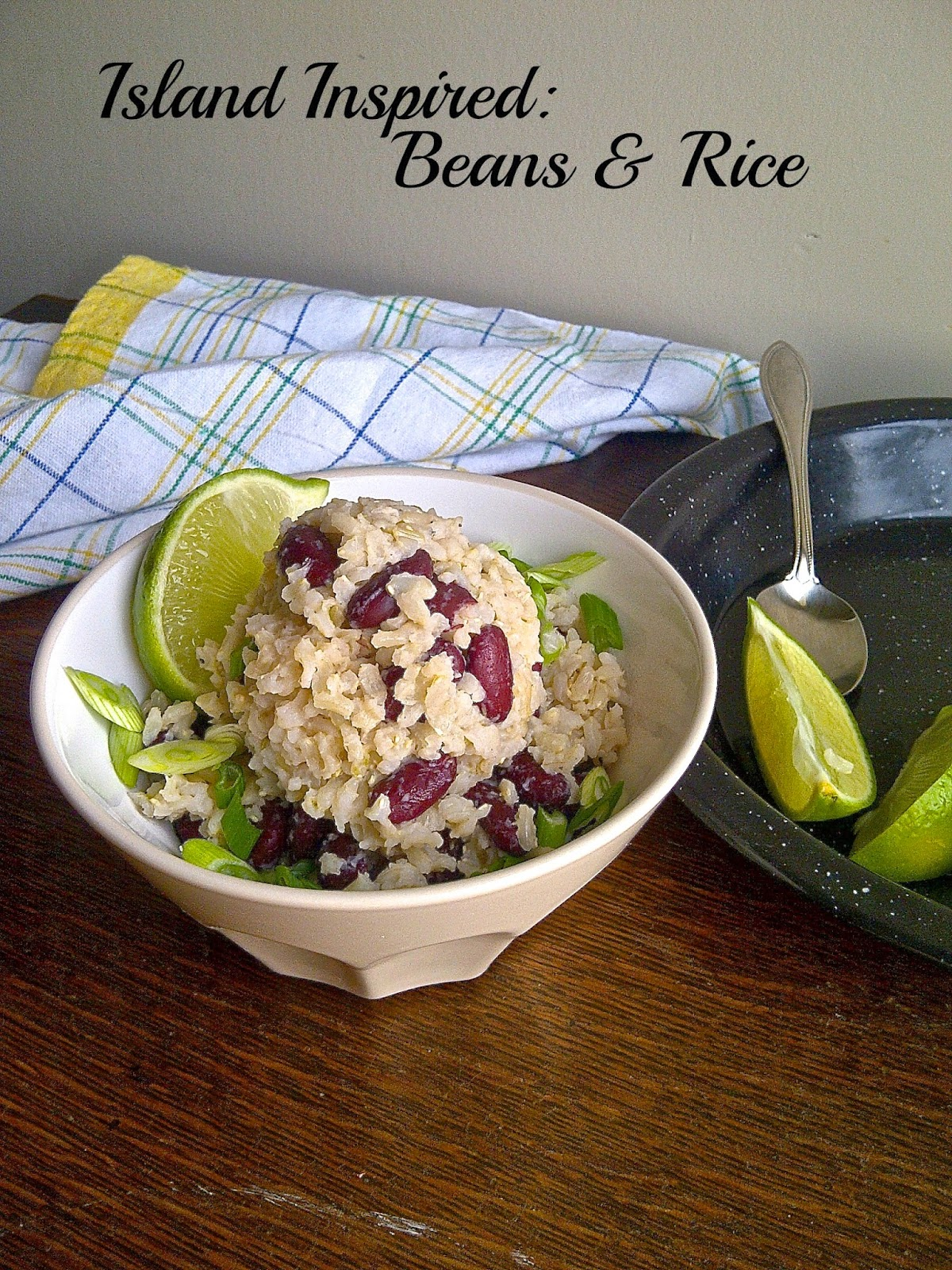 Island Inspired:  Beans & Rice